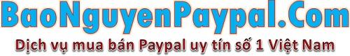 Mua bán Paypal online uy tín nhất tại BaoNguyenPaypal.Com