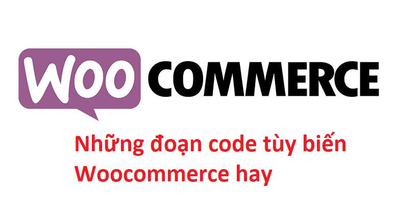 24 đoạn code hay cho Woocommerce